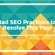 Bad SEO Practices Title