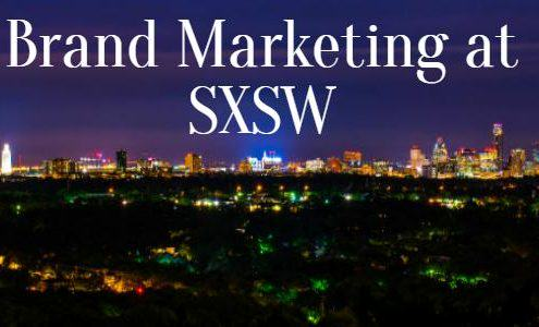 Brand Marketing at SXSW