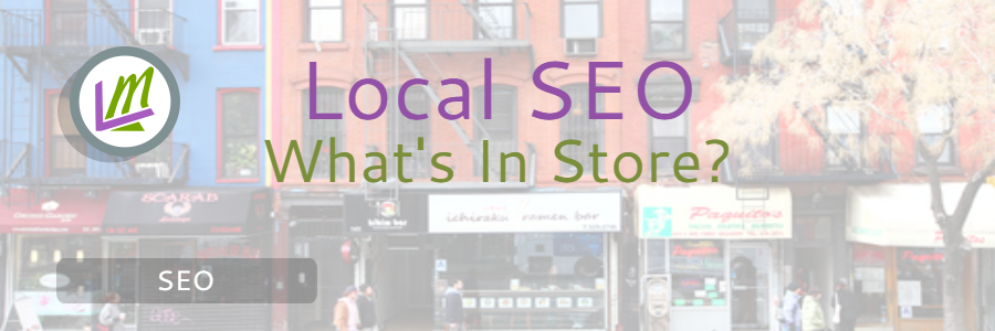 Local SEO Trends That Are Changing Search | Leverage Marketing